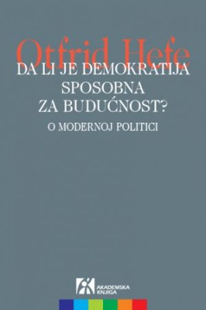 Da li je demokratija sposobna za budućnost