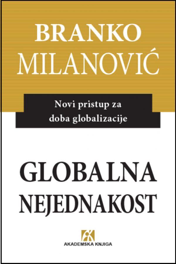 Milanović Branko_Globalna nejednakost