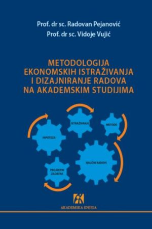 Pejanovic_Vujic_Metodologija ekonomskih istraživanja