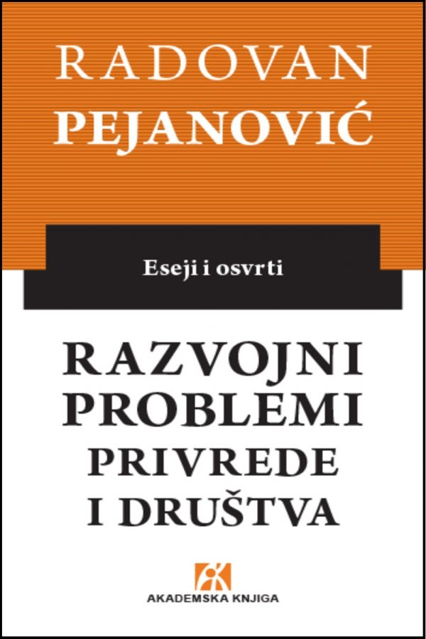 Razvojni_problemi privrede i društva_Pejanovic