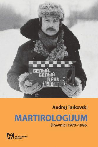 MARTIROLOGIJUM Dnevnici 1970–1986.