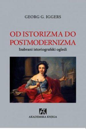 Iggers_Od istorizma do postmodernizma