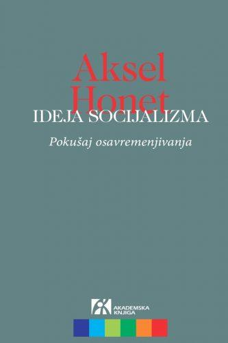 IDEJA SOCIJALIZMA. Pokušaj osavremenjivanja
