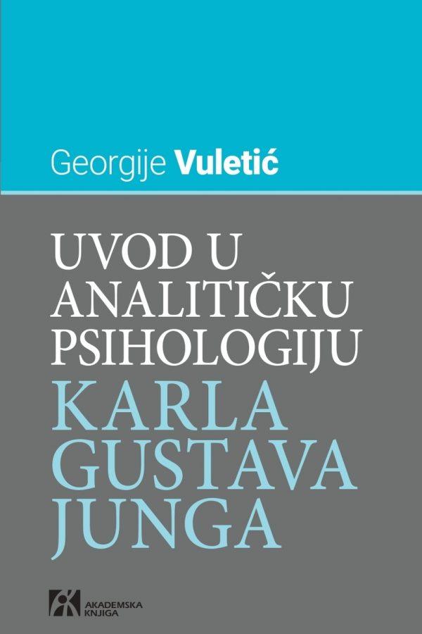 Uvod u analitičku psihologiju Karla Gustava Junga