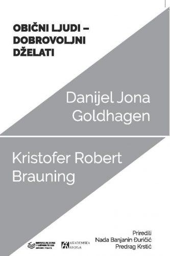 OBIČNI LJUDI – DOBROVOLJNI DŽELATI </br> Spor oko (nemačkog) antisemitizma