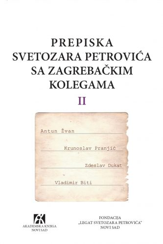PREPISKA SVETOZARA PETROVIĆA SA ZAGREBAČKIM KOLEGAMA II