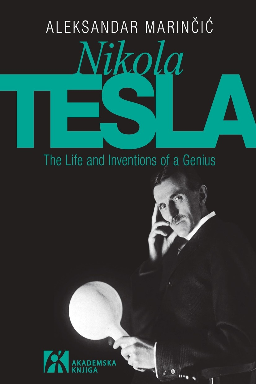 Nikola Tesla - The Life and Inventions of a Genius
